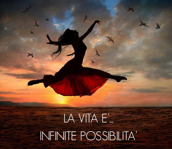 la-vita-e-infinite-possibilita